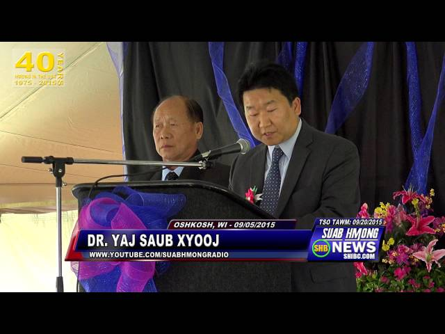 SUAB HMONG NEWS:  Dr. Yang Sao Xiong given a Speech at the 2015 HNLF in Oshkosh, WI on 09/05/2015