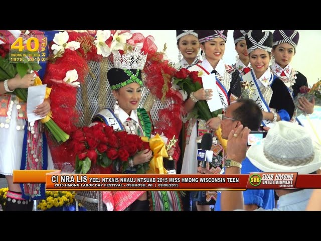 SUAB HMONG E-NEWS SPECIAL COVERAGE:  2015 Miss Hmong Wisconsin Teen Competition