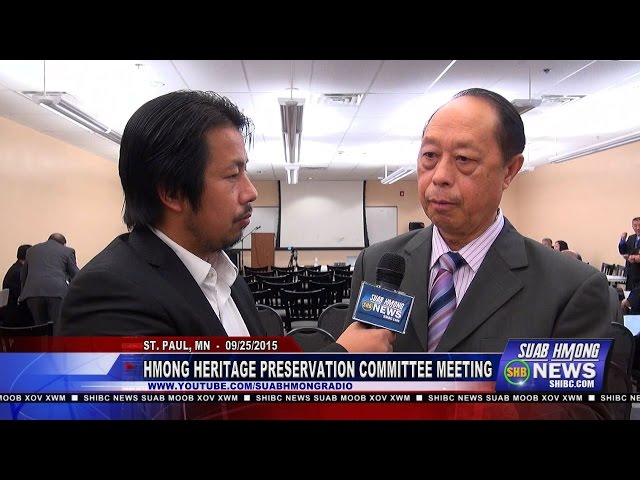 SUAB HMONG NEWS:  Part 1 - Hmong Heritage Preservation Committee Meeting 09/25.2015