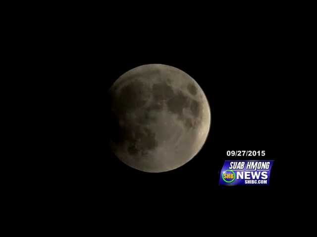 SUAB HMONG NEWS: Edited down to 11:26 seconds of Lunar Moon Eclip taken on the night of 09/27/2015