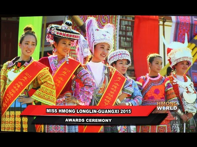 HMONGWORLD: MISS HMONG LONGLIN-CHINA 2015 AWARDS CEREMONY & INTERVIEW