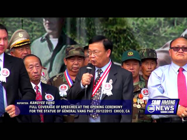 SUAB HMONG NEWS:  Full Speeches at the open ceremony for the Statue of General Vang Pao