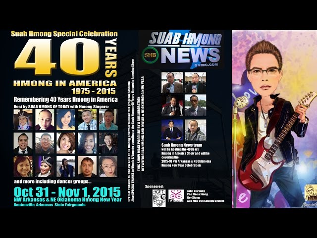 SUAB HMONG NEWS:  Suab Hmong News will celebrate 40 Years Hmong in USA at NW AR/NE OK Hmong New Year